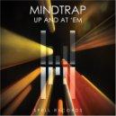 Mindtrap - Up And At \'Em (Club mix)