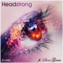 Headstrong Feat. Stine Grove - If I Fall  (Andres Sanchez Uplifting Remix)