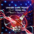 Under Sanctions feat. King MC - Party Alarm