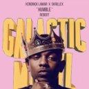 Kendrick Lamar, Skrillex - Humble (Galactic Marvl Reboot)
