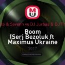 Tiesto & Sevenn vs DJ Jurbas & DJ Trops - Boom (Serj Bezoluk ft  Maximus Ukraine mash up)