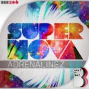 Adrenalinez - Supernova (Original Mix)