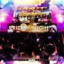 MegaHurtz & Phasmatis - Friday Nights (Original Mix)