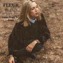 Fleur - Blind (Alpha Dogg BG Remix)