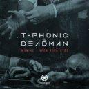 T-Phonic & Deadman - Maniac