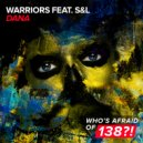 Warriors feat. S&L - Dana (Extended Mix)