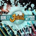 Bonetti - Funk My Soul