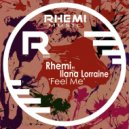 Rhemi feat. Ilana Lorraine - Feel Me (Rhemi 'Funk-O-Holic' Mix)
