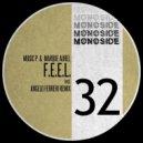 Music P & Marque Aurel - F.E.E.L. (Angelo Ferreri Remix)