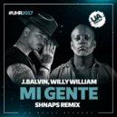 J.Balvin, Willy William - Mi Gente (Shnaps Remix)