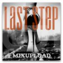 GIRLBAD - Last Step (Mix\'2017 Vol.33)