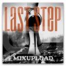 GIRLBAD - Last Step (Mix\'2017 Vol.33) (Original Mix)