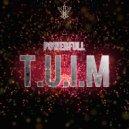 Powerfull - T.U.I.M (Original Mix)