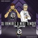Chris Brown - Run It (DJ Ramirez & Mike Temoff Radio Remix)