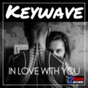Keywave - In Love With You