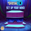 BreakID  - Set Up Your Mind