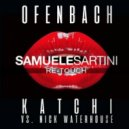 Ofenbach vs. Nick Waterhouse - Katchi (Samuele Sartini Re-Touch)