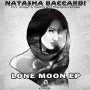 Natasha Baccardi - Lone Moon (Lisitsyn & Geonis Remix)