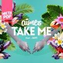 AIMES  - Take Me feat. Javi (dj Royal Tee Remix)