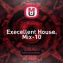 DJ Alec Spy - Execellent House. Mix-10