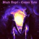 Black Angel - Cosmic Love