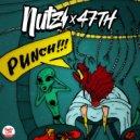 Nutz & 47th - Punch