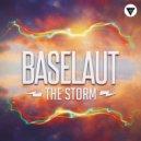 Baselaut - The Storm