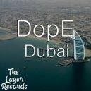 DopE - Dubai