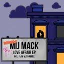 Mij Mack - Love Affair (Flow & Zeo Remix)
