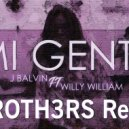 J.Balvin ft Willy William - Mi Gente