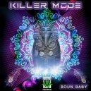 Killer Mode - Boun Baby (Original Mix)