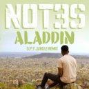 Not3s - Aladdin (S.P.Y Jungle Remix)