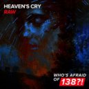Heaven's Cry - Raw
