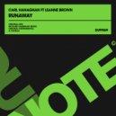 Carl Hanaghan Ft. Leanne Brown - Runaway (Original Mix)