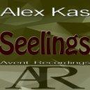 Alex Kas  - Seelings (Original Mix)