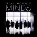 Alex Hobson  -  Minds (Radio Edit)