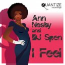 Ann Nesby & DJ Spen  - I Feel (Spen, Thommy & Hudge Raw Allen Anthem)