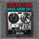 Evgeny Lenon - MAGIC SOUND 2017