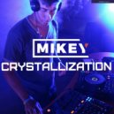 MiKey - Crystallization Episode #018 [Record Deep]  (22.10.2017)