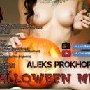Aleks Prokhorov - Halloween mix (BarneoFm.ru) ()