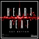 Get Better - Heartbeat