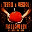 Tetril & Gekfol - Halloween