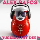 Alex Pafos - Russian Hit Deep (2017 Mix)