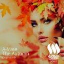 A-Mase - The Autumn