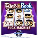 Face & Book - Fuck Machine