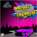 Nato Feelz - Thumpin (Original Mix)