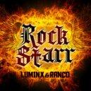 Luminx & Ranco - RockStarr