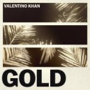 Valentino Khan - Gold (Original Mix)