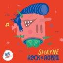 Shayne - Rock N Rolla (Original Mix)