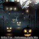 Artful Fox - Halloween Party Mix (Megamix) ()